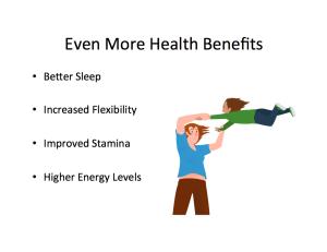 Even More Health Benefits