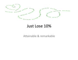 Just Lose 10%